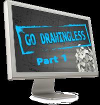 GO DRAWINGLESS (part 1)