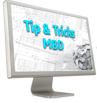 Tips & Tricks - SOLIDWORKS MBD 2016